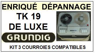 GRUNDIG-TK19 DE LUXE-COURROIES-ET-KITS-COURROIES-COMPATIBLES