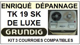 GRUNDIG-TK19 SK DE LUXE TK-19-COURROIES-ET-KITS-COURROIES-COMPATIBLES