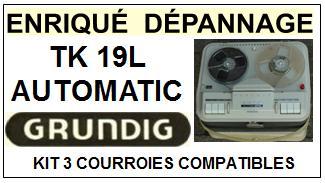 GRUNDIG-TK19L AUTOMATIC TK-19L-COURROIES-ET-KITS-COURROIES-COMPATIBLES