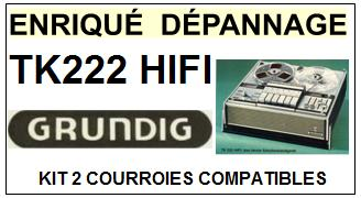 GRUNDIG-TK222 HIFI-COURROIES-ET-KITS-COURROIES-COMPATIBLES