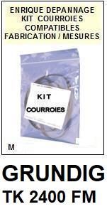 GRUNDIG TK2400FM  <br>kit 3 courroies pour magnétophone (<b>set belts</b>)<small> 2017 NOVEMBRE</small>