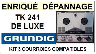 GRUNDIG-TK241 DE LUXE-COURROIES-ET-KITS-COURROIES-COMPATIBLES
