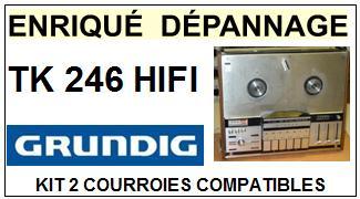 GRUNDIG-TK246 HIFI-COURROIES-ET-KITS-COURROIES-COMPATIBLES