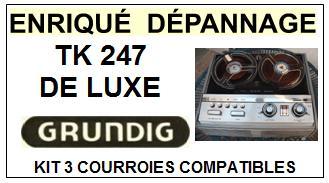 GRUNDIG-TK247 DE LUXE-COURROIES-ET-KITS-COURROIES-COMPATIBLES