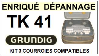 GRUNDIG-TK41 TK-41-COURROIES-ET-KITS-COURROIES-COMPATIBLES