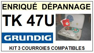GRUNDIG-TK47U-COURROIES-ET-KITS-COURROIES-COMPATIBLES