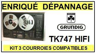 GRUNDIG-TK747 HIFI-COURROIES-ET-KITS-COURROIES-COMPATIBLES