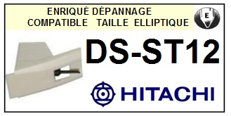 HITACHI DSST12 DS-ST12 <br>Pointe Diamant <b>Elliptique</b> (stylus)<small> 2016-01</small>