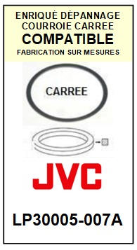 JVC LP30005007A LP30005-007A <BR>Courroie référence jvc (square belt manufacturer number)<small> 2015-11</small>