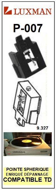LUXMAN<br> P007 P-007 Pointe (stylus) sphérique pour tourne-disques <BR><small>sc 2015-08</small>