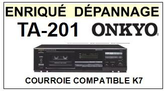 ONKYO TA201 TA-201 <br>courroie plate pour platine K7 (tape deck<B> flat belt</B>)<SMALL> 2018 AVRIL</small>