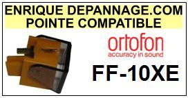 ORTOFON FF10XE FF-10XE <br>Pointe Diamant <b>sphérique</b> (stylus)<small> 2016-01</small>