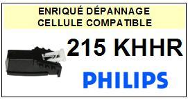 PHILIPS 215KHHR 215-KH HR Cellule avec diamant Sphérique <BR><small>a 2014-01</small>