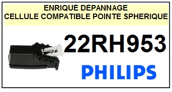 PHILIPS 22RH953 <br>(1°montage) Cellule diamant sphérique  (cartridge)<SMALL> 2015-10</small>
