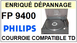 PHILIPS FP9400  <br>Courroie plate d'entrainement tourne-disques (<b>flat belt</b>)<small> 2018 AVRIL</small>
