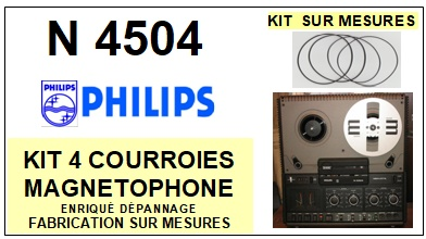 PHILIPS N4504 <br>kit 4 courroies pour magnétophone  (<b>set belts</b>)<small> 2016-01</small>