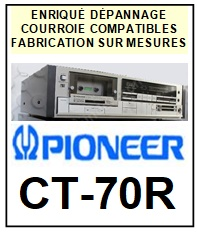 PIONEER-CT70R CT-70R-COURROIES-ET-KITS-COURROIES-COMPATIBLES