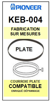 PIONEER KEB004 KEB-004 <br>courroie plate référence pioneer (<B>flat belt manufacturer number</B>)<small> 2016-01</small>