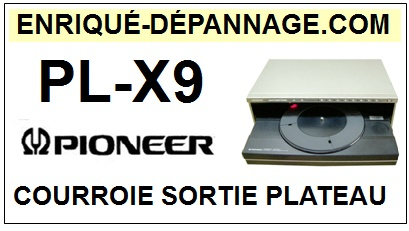PIONEER PLX9 PL-X9 <br>Courroie sortie plateau disques (square belt)<small> 2016-01</small>