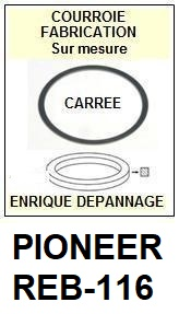 PIONEER REB116 REB-116 <BR>Courroie carrée référence pioneer (<B>square belt</B> manufacturer number)<small> 2017 NOVEMBRE</small>