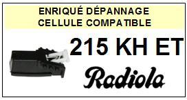 RADIOLA 215KHET 215-KH ET Cellule avec diamant Sphérique <BR><small>a 2014-01</small>