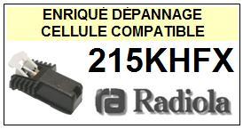 RADIOLA  215KHFX    Cellule de remplacement  avec diamant Sphérique