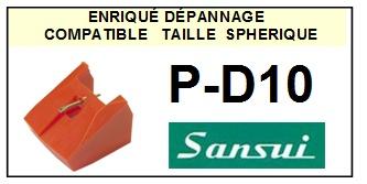 SANSUI PD10 P-D10 (2°montage)<BR> Pointe (stylus) diamant sphérique pour tourne-disques<small> 2015-10</small>