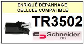 SCHNEIDER<br> TR3502  Cellule (cartridge) pour tourne-disques <BR><SMALL>a 2015-08</small>