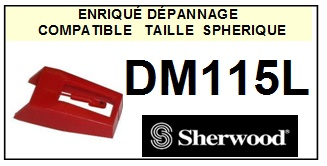 SHERWOOD DM115L <br>Pointe diamant sphérique pour tourne-disques (stylus)<SMALL> 2015-10</SMALL>