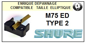 SHURE M75ED TYPE 2 <br>Pointe Diamant Elliptique (stylus)<small> 2015-11</small>