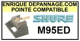 SHURE M95ED <br>Pointe Diamant sphérique (stylus)<small> 2015-11</small>