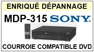 SONY-MDP315 MDP-315-COURROIES-ET-KITS-COURROIES-COMPATIBLES