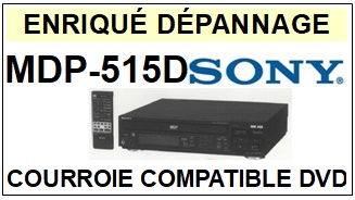 SONY-MDP515D MDP-515D-COURROIES-ET-KITS-COURROIES-COMPATIBLES