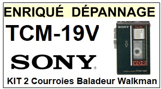 SONY TCM19V TCM-19V <br>kit 2 courroies pour Baladeur walkman (<B>set belts</B>)<small> 2018 MARS</small>