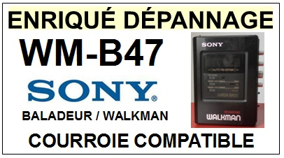 SONY WMB47 WM-B47 <br>Courroie pour baladeur walkman k7 (square belt)<small> 2016-01</small>