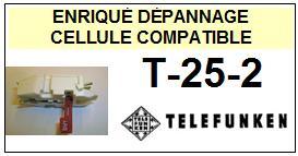 TELEFUNKEN<br> T25/2 T25-2 Cellule avec diamant Sphérique <BR><small>s-cel 2014-12</small>