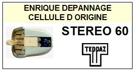TEPPAZ STEREO 60  Cellule d\' ORIGINE avec POINTE