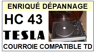 TESLA HC43  <br>Courroie ronde d'entrainement tourne-disques (<b>round belt</b>)<small> 2018 AVRIL</small>