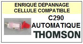 THOMSON<br> C290 AUTOMATIQUE Cellule MONO diamant sphérique pour tourne-disques<BR><SMALL>s-cel 2015-04</small>