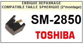 TOSHIBA  SM2850 SM-2850 (2°montage) <br>Pointe (stylus) sphérique pour tourne-disques <small>2015-09</small>