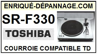 TOSHIBA SRF330 SR-F330 <br>Courroie plate d\'entrainement tourne-disques (<b>flat belt</b>)<small> 2017 OCTOBRE</small>