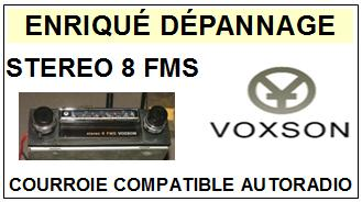 VOXSON STEREO 8 FMS <br>Courroie plate pour Autoradio (<b>flat belt</b>)<SMALL> 2016-01</SMALL>